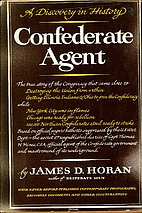Confederate agent, a discovery in history by…
