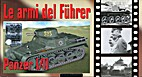 05. Le armi del Fuhrer : Panzer I/II by…