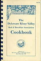 The Delaware River Valley Bed & Breakfast…