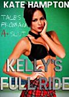 Kelly's Full Ride by Kate Hampton