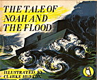 The Tale of Noah and the Flood. Illustrated…