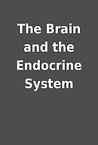 The Brain and the Endocrine System