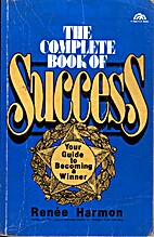 The Complete Book of Success: Your Guide to…