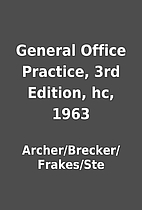 General Office Practice, 3rd Edition, hc,…
