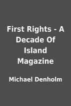 First Rights - A Decade Of Island Magazine…