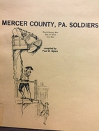 Mercer County, Pa. soldiers : Revolutionary…