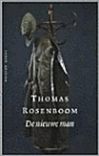 De nieuwe man by Thomas Rosenboom