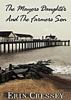 The Mayors Daughter and The Farmers Son by…