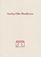 Analog Film Manifestos by Friedl vom…