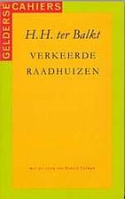 Verkeerde raadhuizen by H.H. Ter Balkt