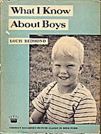 What I know about boys by Louis Redmond