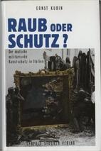 Raub oder Schutz? Der deutsche militärische…