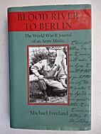 Blood River to Berlin: The World War II…