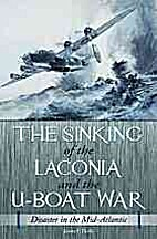 The Sinking of the Laconia and the U-Boat…