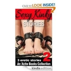 Sexy Kinky Stories - Volume Two - an Xcite…