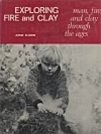 Exploring fire and clay: man, fire, and clay…