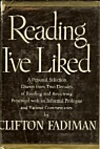 Reading I've Liked by Clifton Fadiman