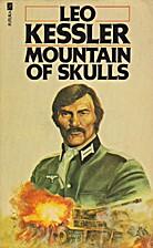 Mountain of Skulls by Leo Kessler