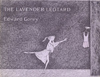 The Lavender Leotard by Edward Gorey