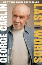 Last Words: A Memoir by George Carlin