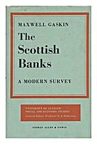 The Scottish banks, a moden survey by…