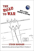 The Road To War: Duty & Drill, Courage &…