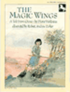 The Magic Wings: 2 by Diane Wolkstein