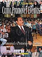 Como Promover Eventos: Cerimonial e…