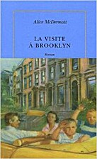 La visite à Brooklin by Alice MacDermott