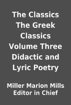 The Classics The Greek Classics Volume Three…