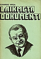 Laikmeta dokumenti by Edvarts Virza