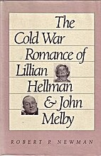 The Cold War romance of Lillian Hellman and…