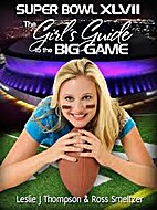 Super Bowl 47: The girl's Guide to the Big…