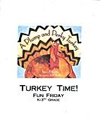 Fun Friday: Turkey Time! - 2 by SERRF