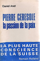 Pierre Ceresole, passionate peacemaker by…