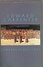 Towards Democracy by Edward Carpenter