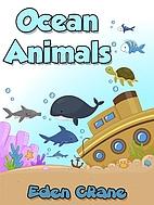 Ocean Animals by Eden Crane