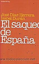 El saqueo de España by Jose Diaz Herrera