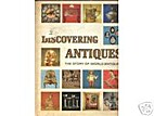 Discovering Antiques Volume 01 by Greystone…