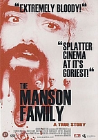 The Manson Family by Jim Vanbebber