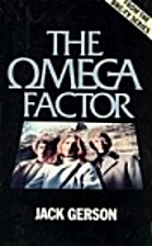 The Omega Factor by Jack Gerson