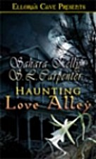 Haunting Love Alley by Scott L. Carpenter