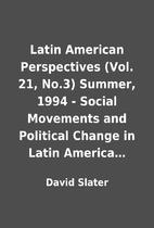 Latin American Perspectives (Vol. 21, No.3)…
