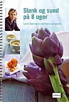 Slank og sund på 8 uger by Lene Hansson