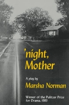 'Night, Mother: A Play by Marsha Norman