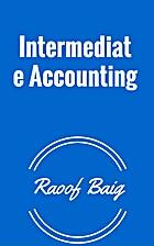 Intermediate Accounting by Raoof Baig