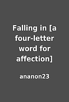 Falling in [a four-letter word for…