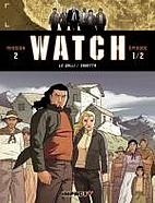 Watch, Tome 3 : La Terre Sacrée : Mission 2…