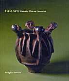 First Art: Historic African Ceramics by…