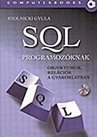 SQL programozóknak : objektumok, relációk…